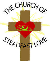 The Church of Steadfast Love